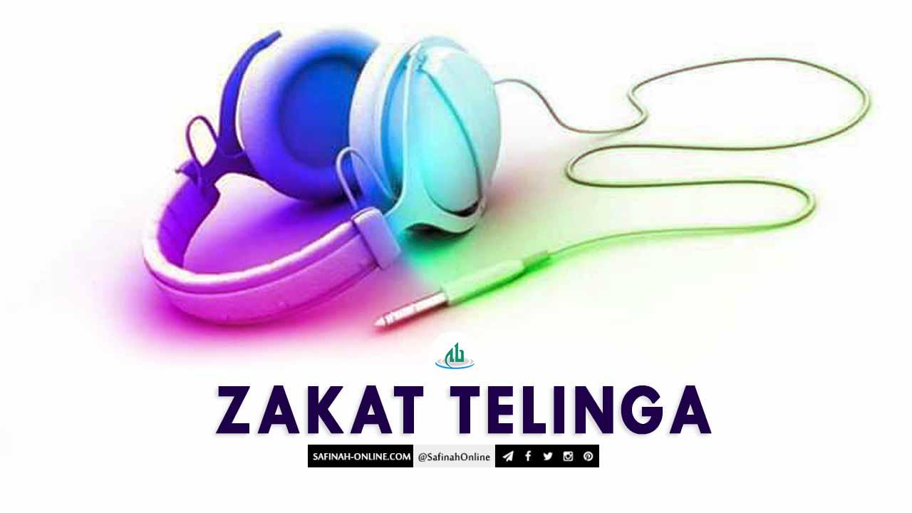 Safinah Quote: Zakat Telinga