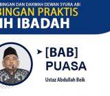 VIDEO: Kajian Fikih Ibadah Bab Puasa Bersama Ustaz Abdullah Beik