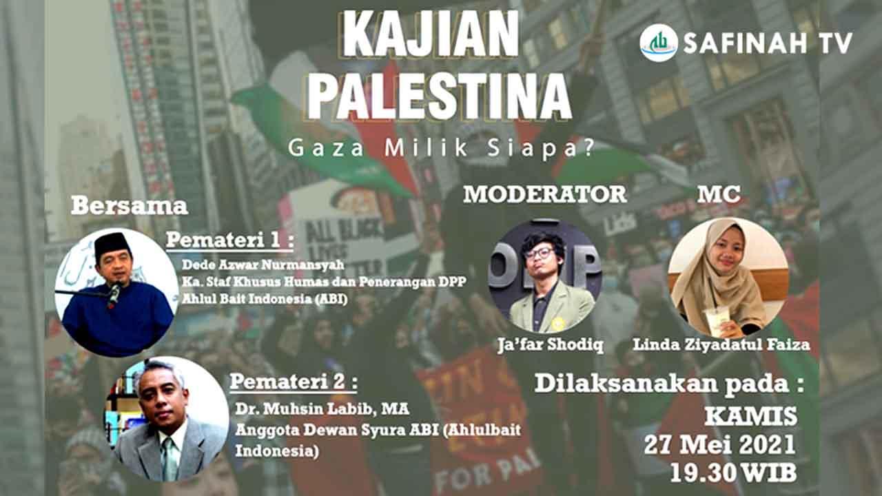 VIDEO: KAJIAN PALESTINA: Gaza Milik Siapa?