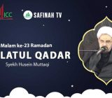 VIDEO: Lailatul Qadar Malam ke-23 | Syekh Husein Muttaqi