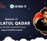 VIDEO: Lailatul Qadar malam ke-19 | Ustaz Abdullah Uraidi Al-Hinduan