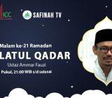 VIDEO: Lailatul Qadar Malam ke-21 | Ustaz Ammar Fauzi