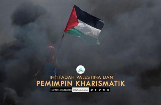 Intifadah Palestina dan Pemimpin Kharismatik