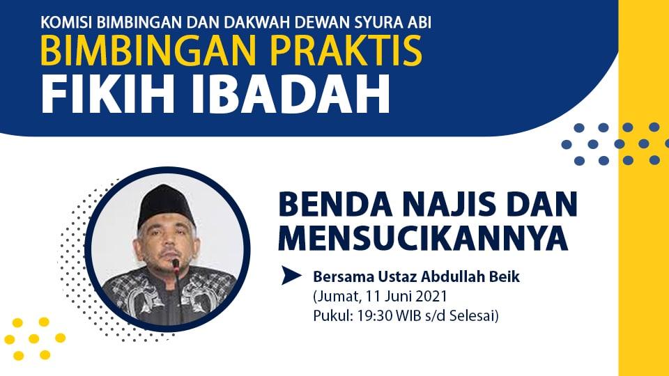 VIDEO: Benda Najis dan Mensucikannya bersama Ustaz Abdullah Beik
