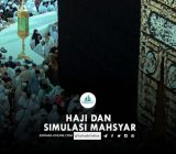 Haji dan Simulasi Mahsyar