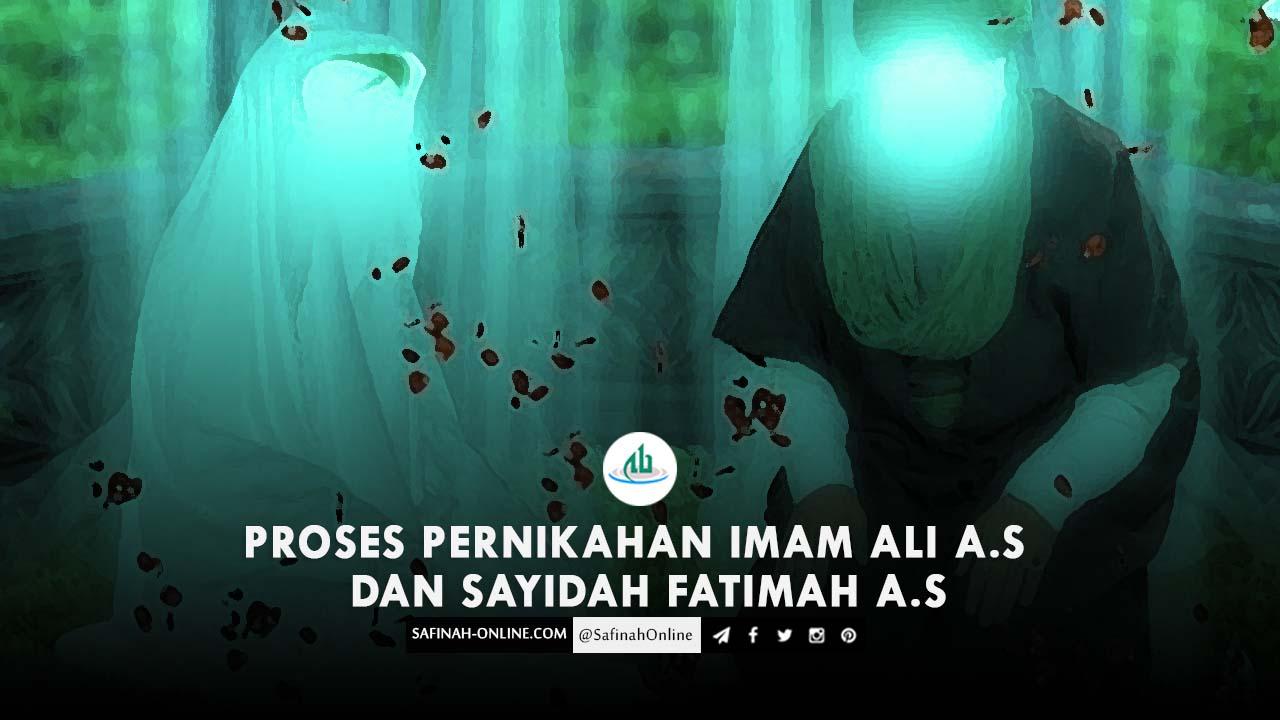 Proses Pernikahan Imam Ali a.s dan Sayidah Fatimah a.s