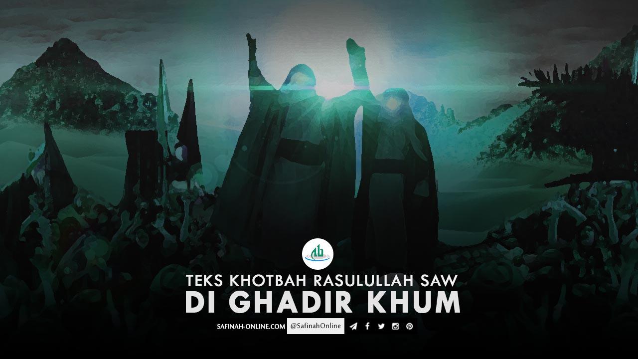 Teks Khotbah Rasulullah Saw di Ghadir Khum