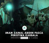 Imam Zainal Abidin pasca Peristiwa Karbala