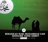 Benarkah Nabi Muhammad Saw Seorang yang Ummi?