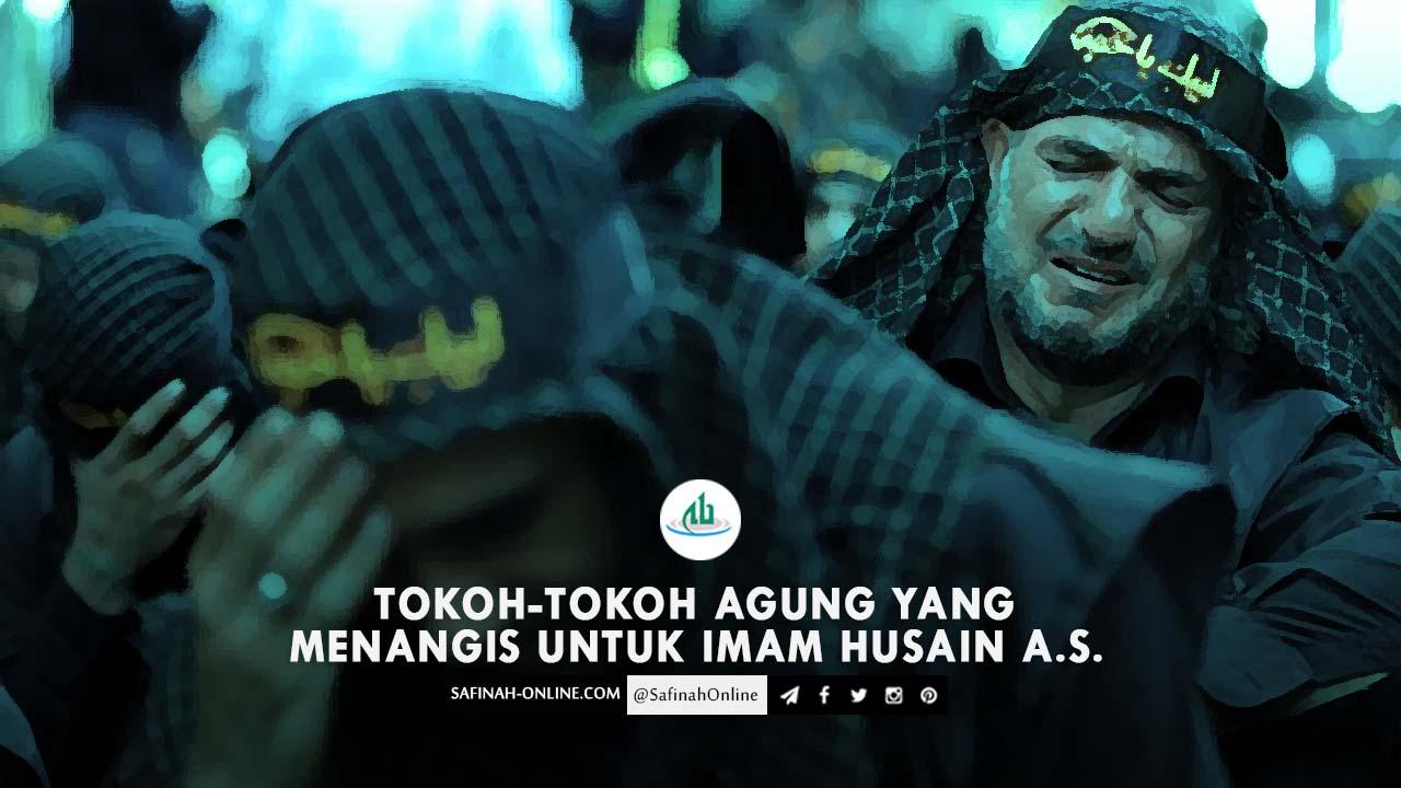 Tokoh-tokoh Agung yang Menangis untuk Imam Husain a.s.