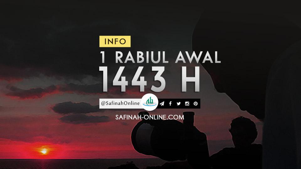 Info 1 Rabiul Awal 1443 H