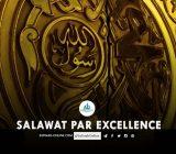SALAWAT PAR EXCELLENCE